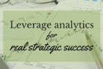 "alt=""IMAGE-leverage-analytics-strategic-success-smarter-shift"""