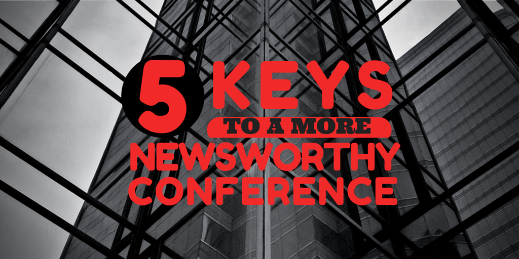 newsworthy conference